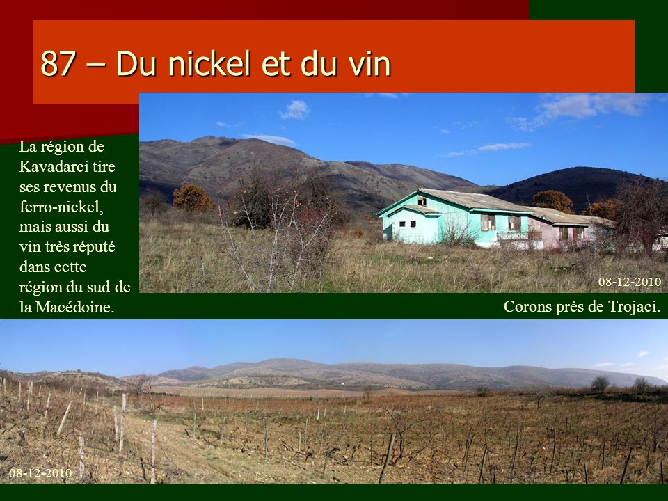 87 – Du nickel et du vin