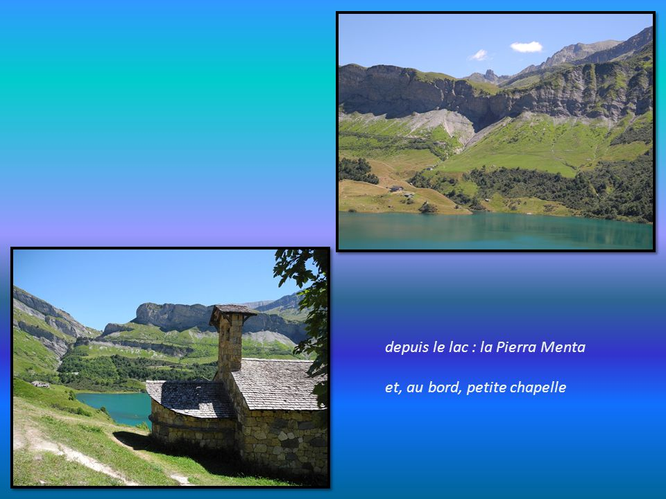 depuis le lac : la Pierra Menta