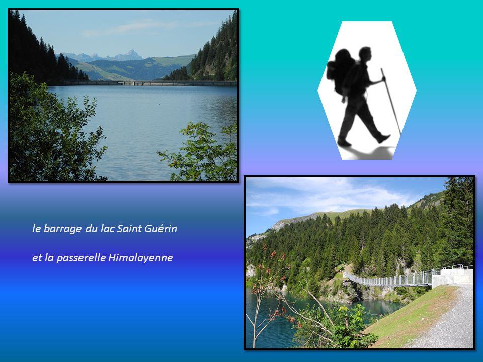 le barrage du lac Saint Guérin