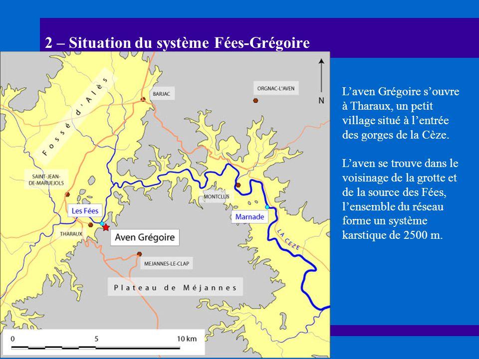 2 – Situation du système Fées-Grégoire