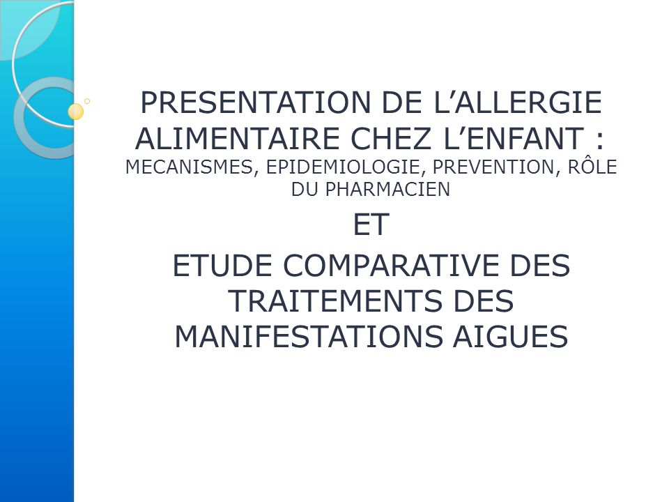ETUDE COMPARATIVE DES TRAITEMENTS DES MANIFESTATIONS AIGUES