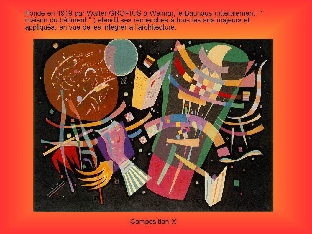Fondé en 1919 par Walter GROPIUS à Weimar, le Bauhaus (littéralement: maison du bâtiment ) étendit ses recherches à tous les arts majeurs et appliqués, en vue de les intégrer à l architecture.