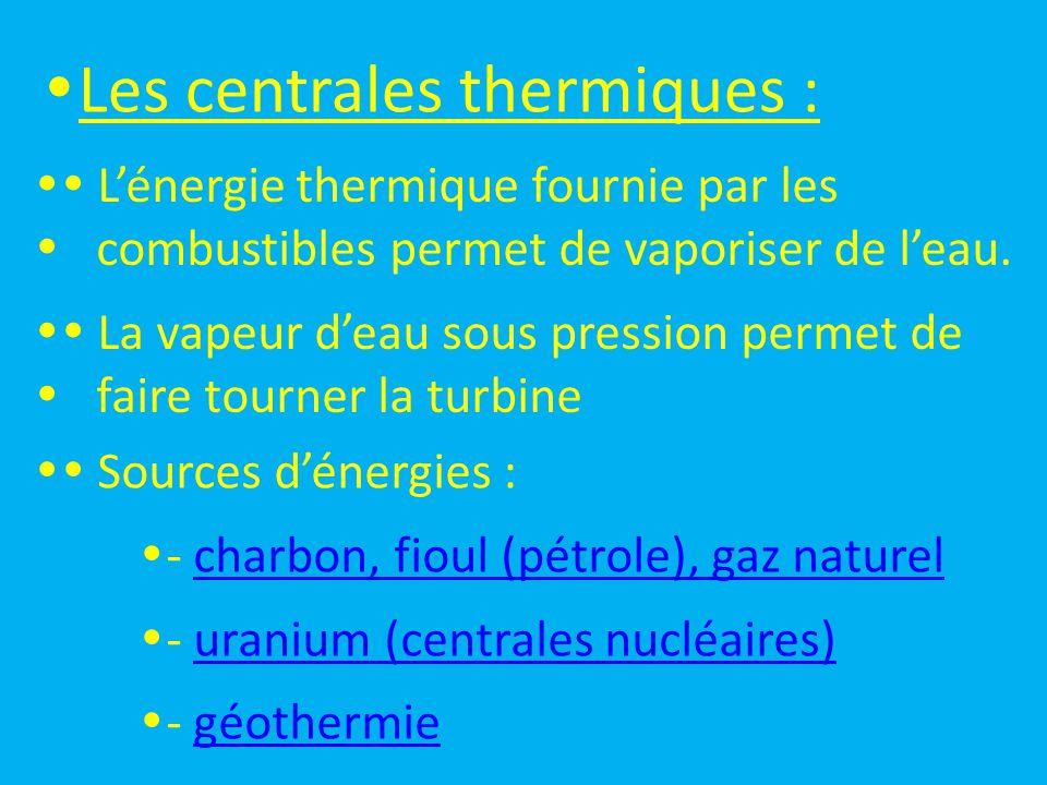 Les centrales thermiques :