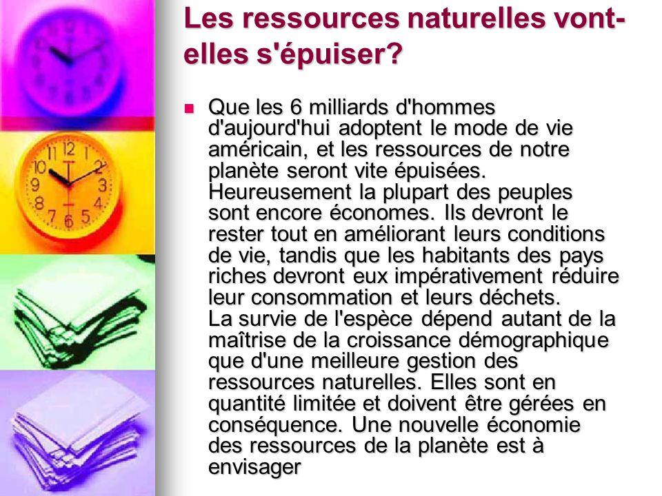 Les ressources naturelles vont-elles s épuiser
