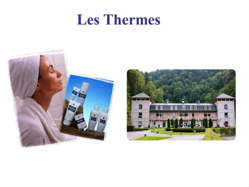 Les Thermes