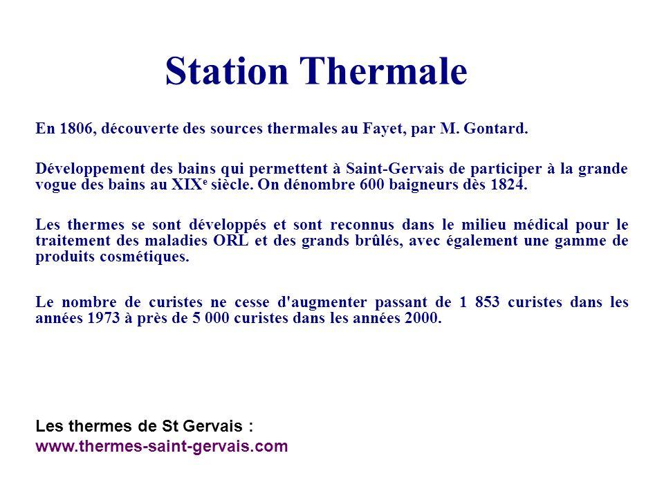 Station Thermale En 1806, découverte des sources thermales au Fayet, par M. Gontard.