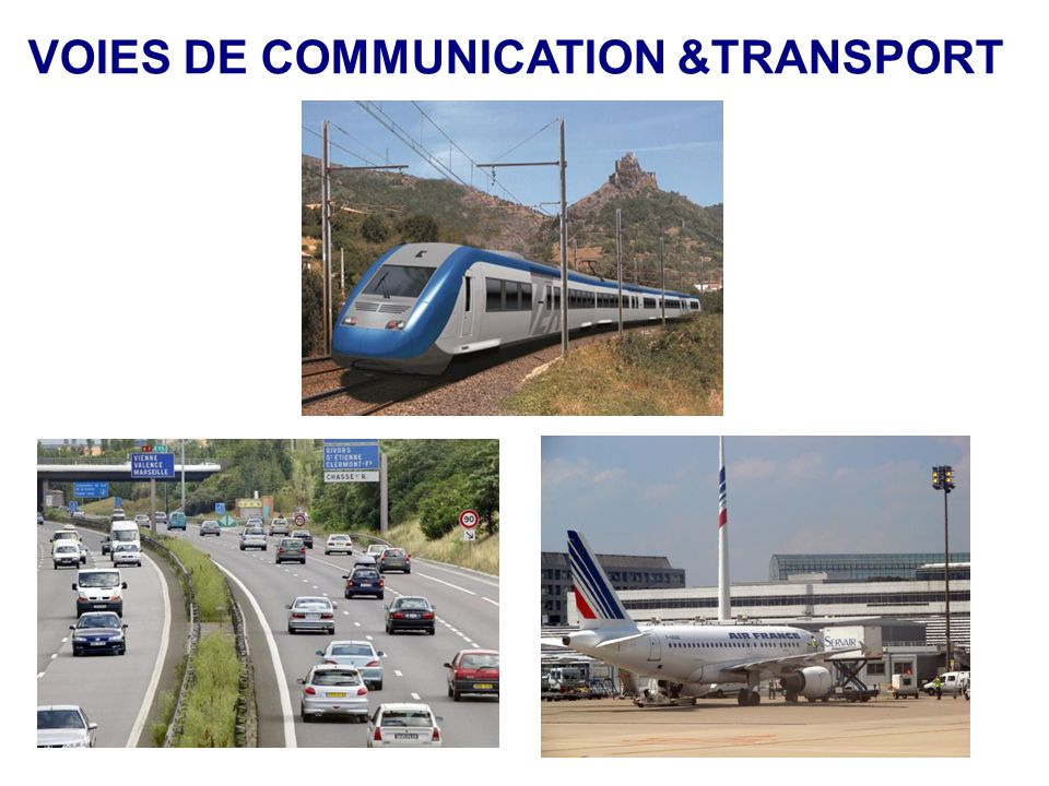 VOIES DE COMMUNICATION &TRANSPORT