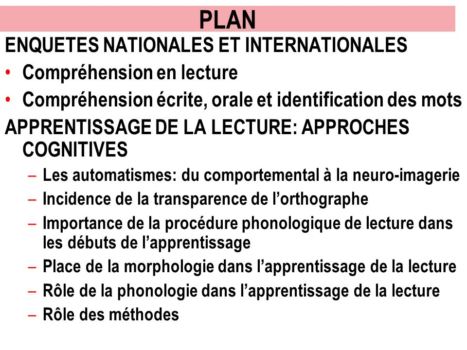 PLAN ENQUETES NATIONALES ET INTERNATIONALES Compréhension en lecture