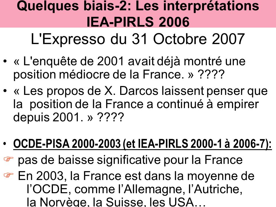 Quelques biais-2: Les interprétations IEA-PIRLS 2006
