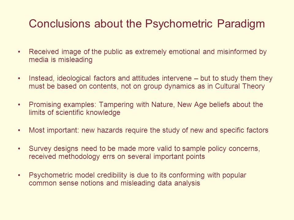 Conclusions about the Psychometric Paradigm