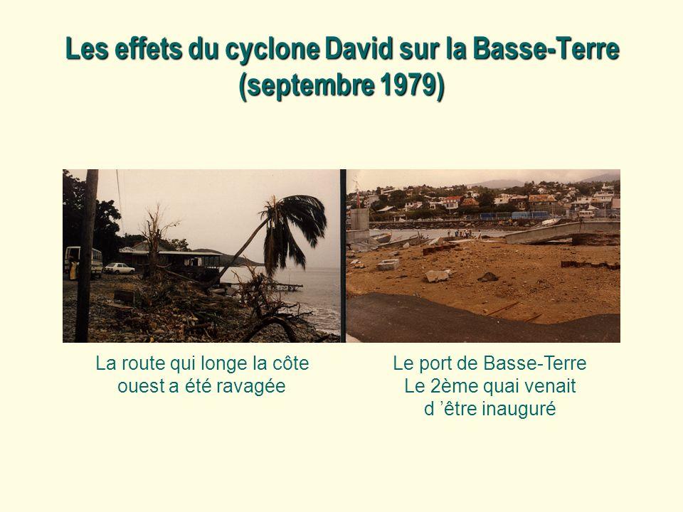 Les effets du cyclone David sur la Basse-Terre (septembre 1979)
