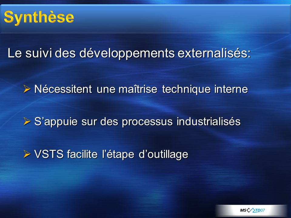 Synthèse Le suivi des développements externalisés: