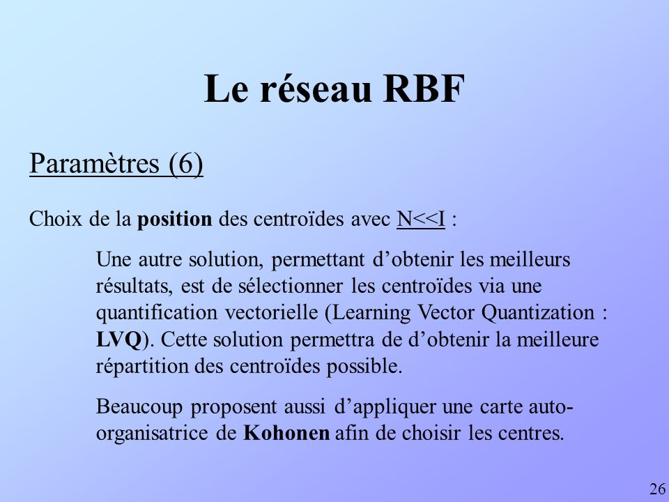 Le réseau RBF Paramètres (6)