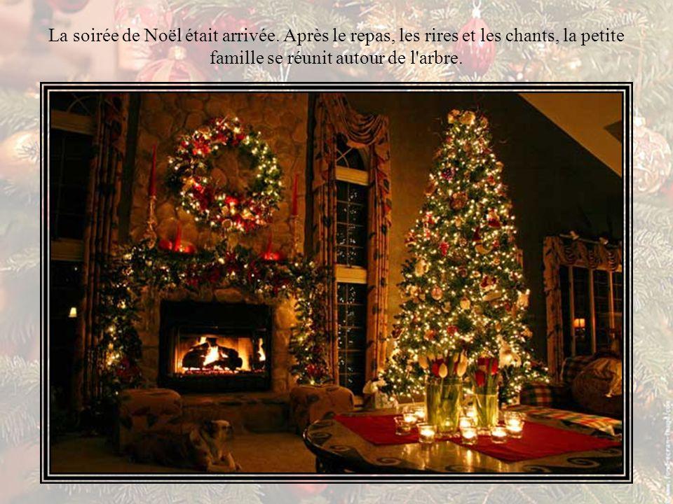 La soirée de Noël était arrivée