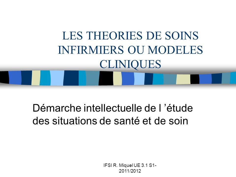 LES THEORIES DE SOINS INFIRMIERS OU MODELES CLINIQUES