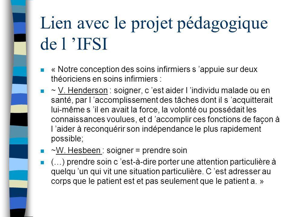 Lien avec le projet pédagogique de l 'IFSI