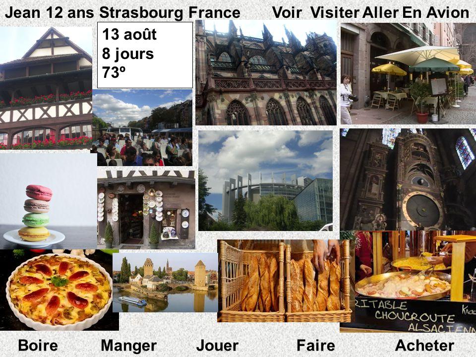 Jean 12 ans Strasbourg France Voir Visiter Aller En Avion 13 août