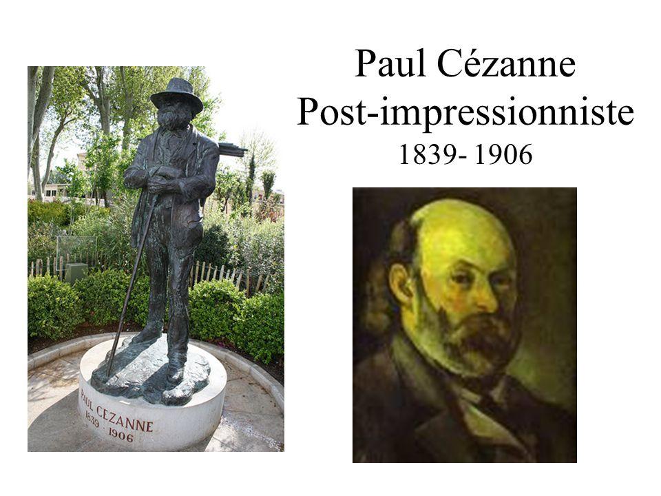 Paul Cézanne Post-impressionniste