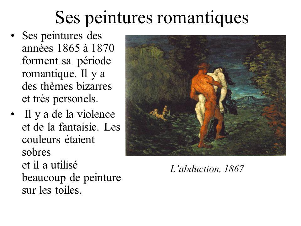 Ses peintures romantiques
