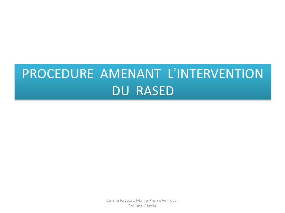 PROCEDURE AMENANT L'INTERVENTION DU RASED