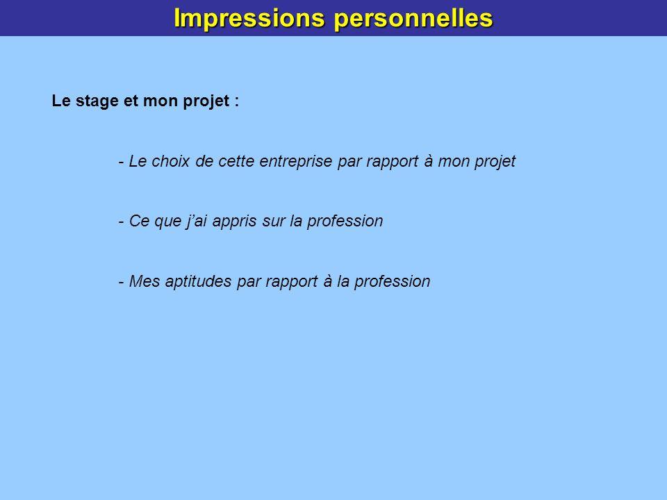 Impressions personnelles