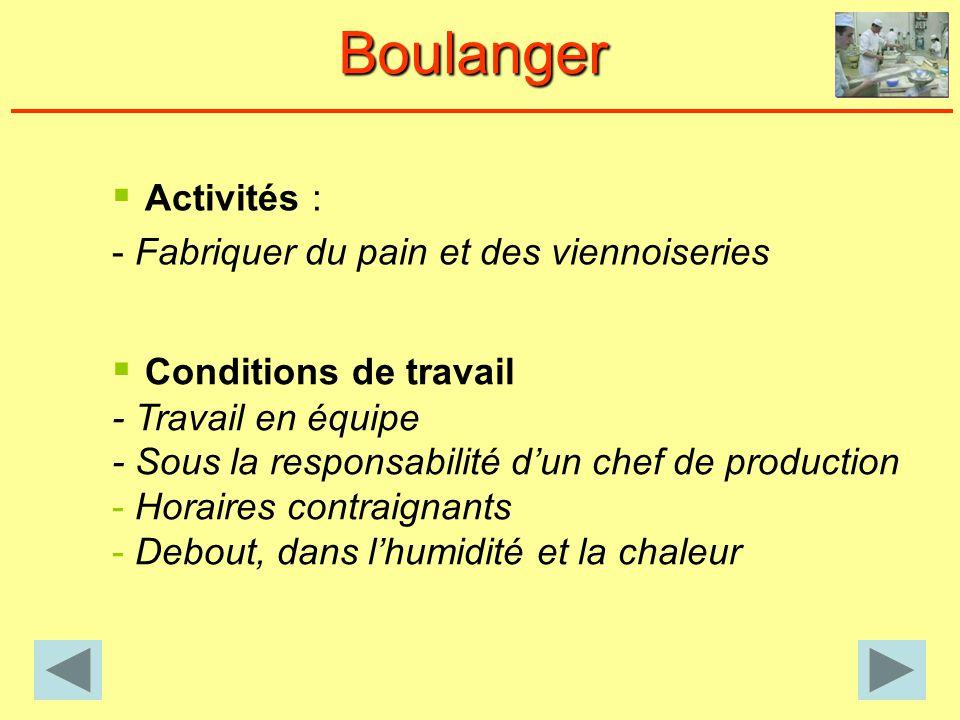 Boulanger Activités : Conditions de travail