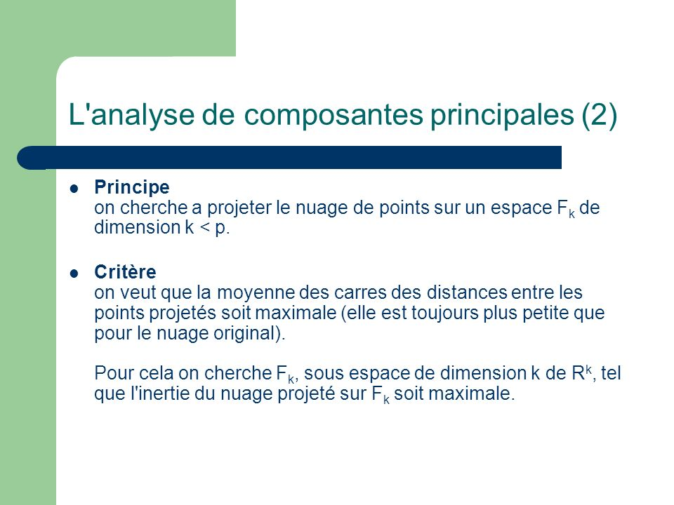 L analyse de composantes principales (2)