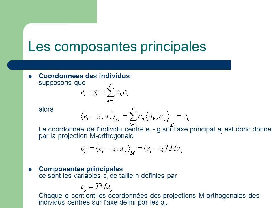 Les composantes principales