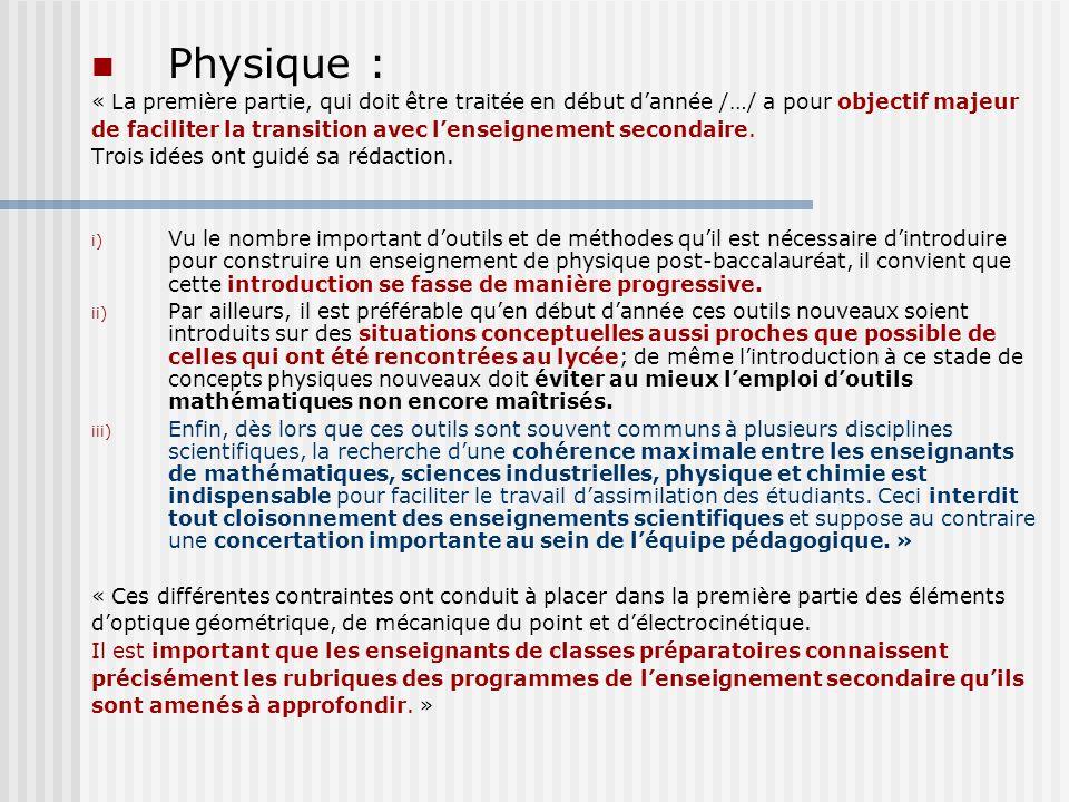 Physique : « La première partie, qui doit être traitée en début d'année /…/ a pour objectif majeur.