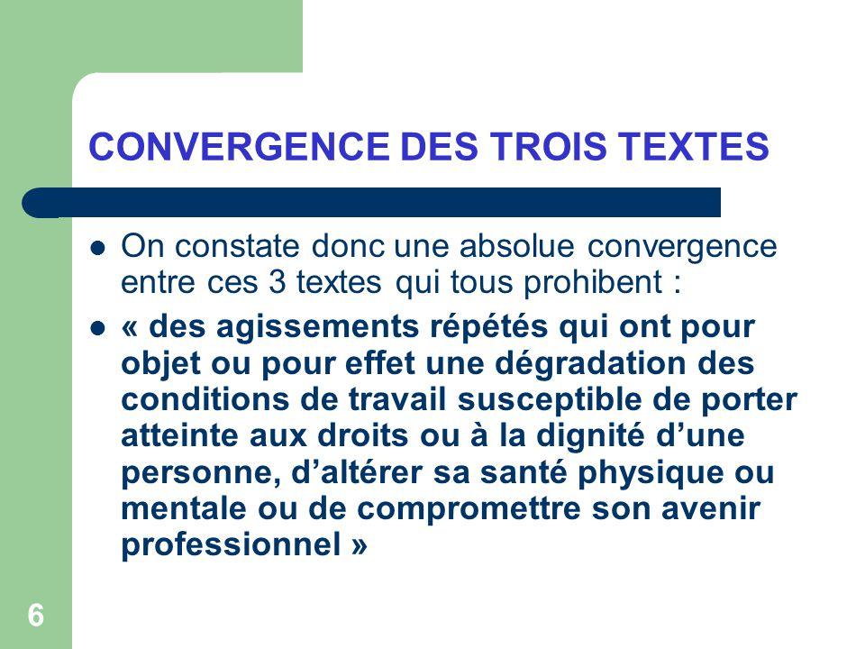 CONVERGENCE DES TROIS TEXTES