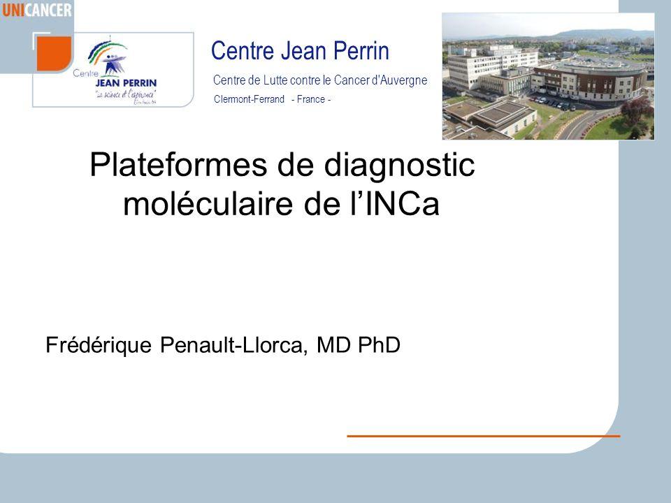 Plateformes de diagnostic moléculaire de l'INCa