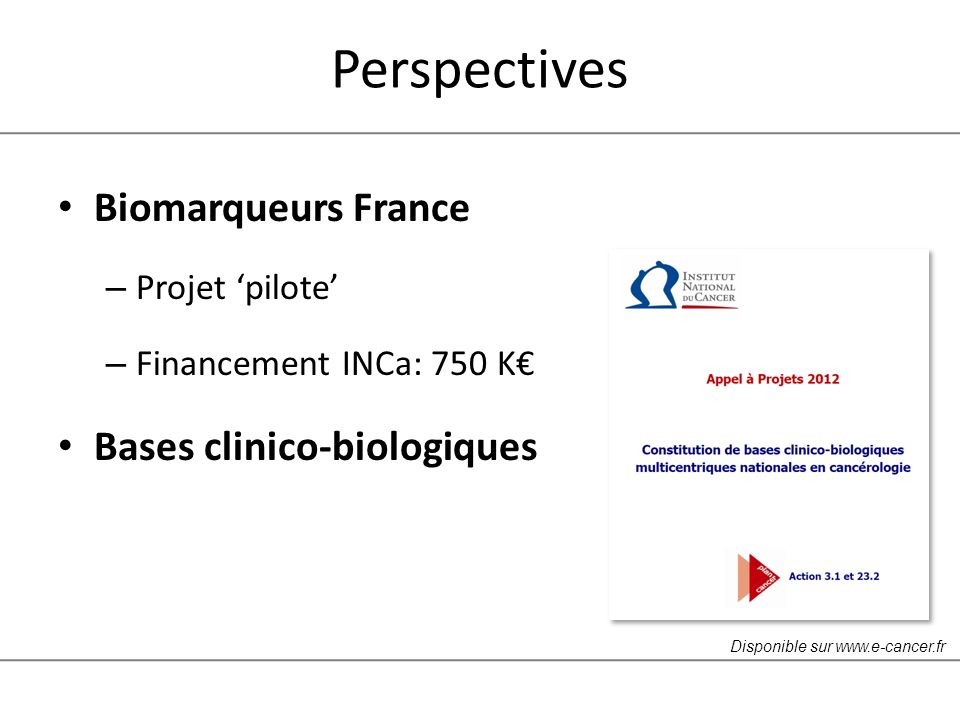Perspectives Biomarqueurs France Bases clinico-biologiques