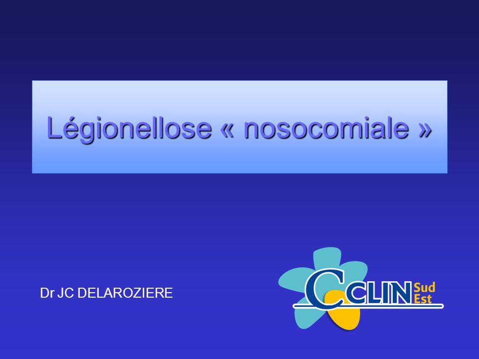 Légionellose « nosocomiale »