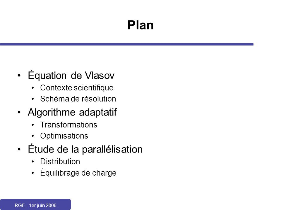 Plan Équation de Vlasov Algorithme adaptatif