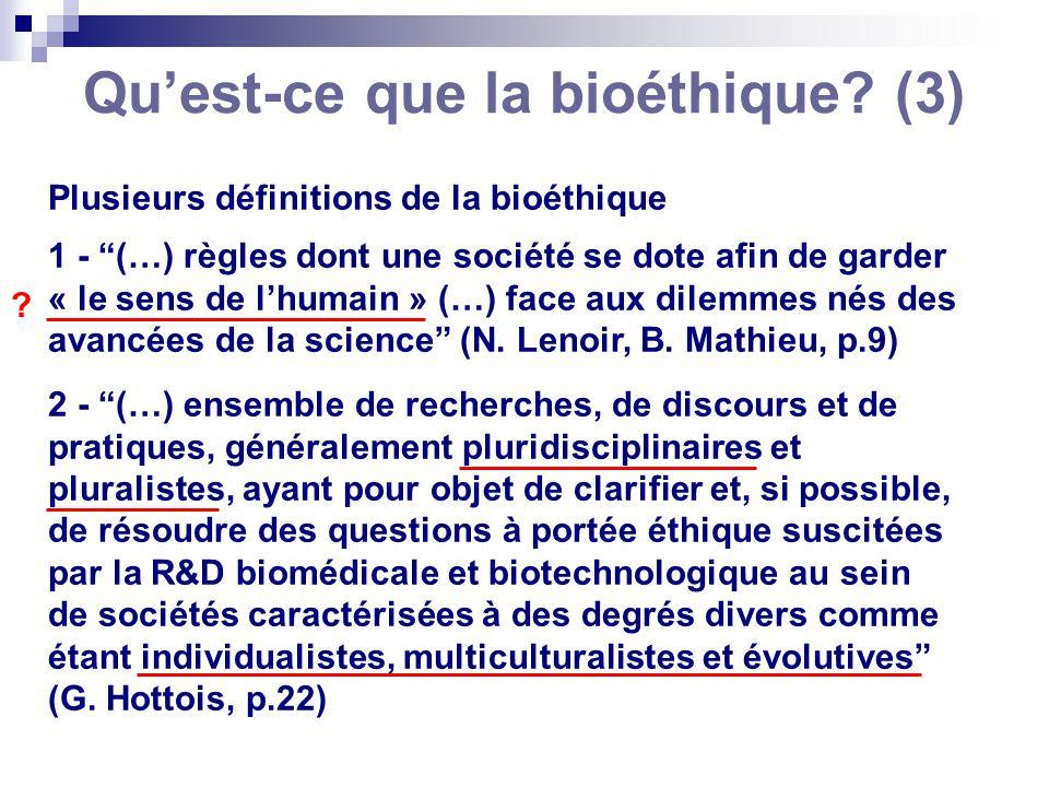 Qu'est-ce que la bioéthique (3)