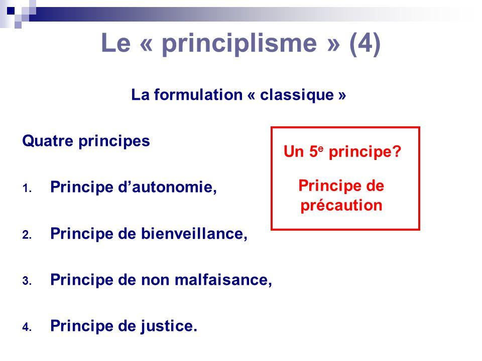 La formulation « classique » Principe de précaution