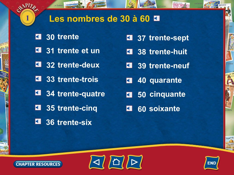 Les nombres de 30 à 60 1 30 trente 37 trente-sept 31 trente et un 38