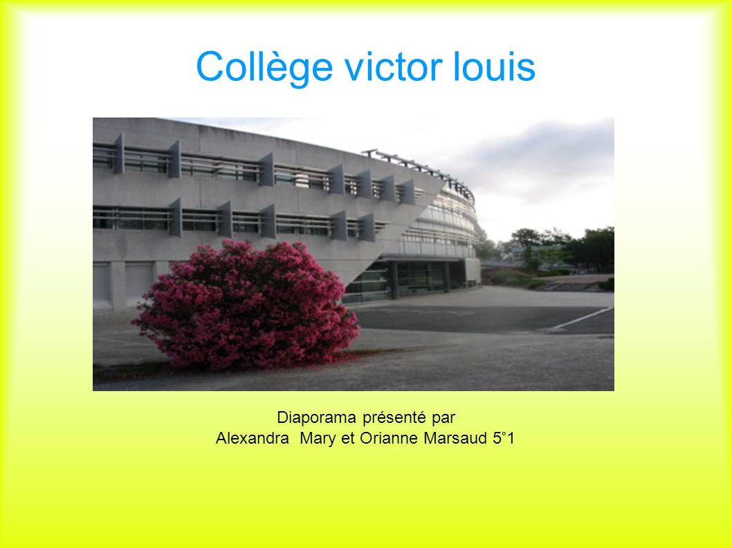 Collège victor louis Diaporama présenté par