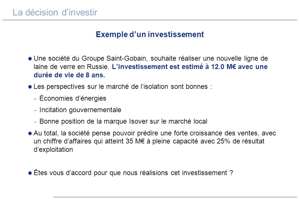 Exemple d'un investissement