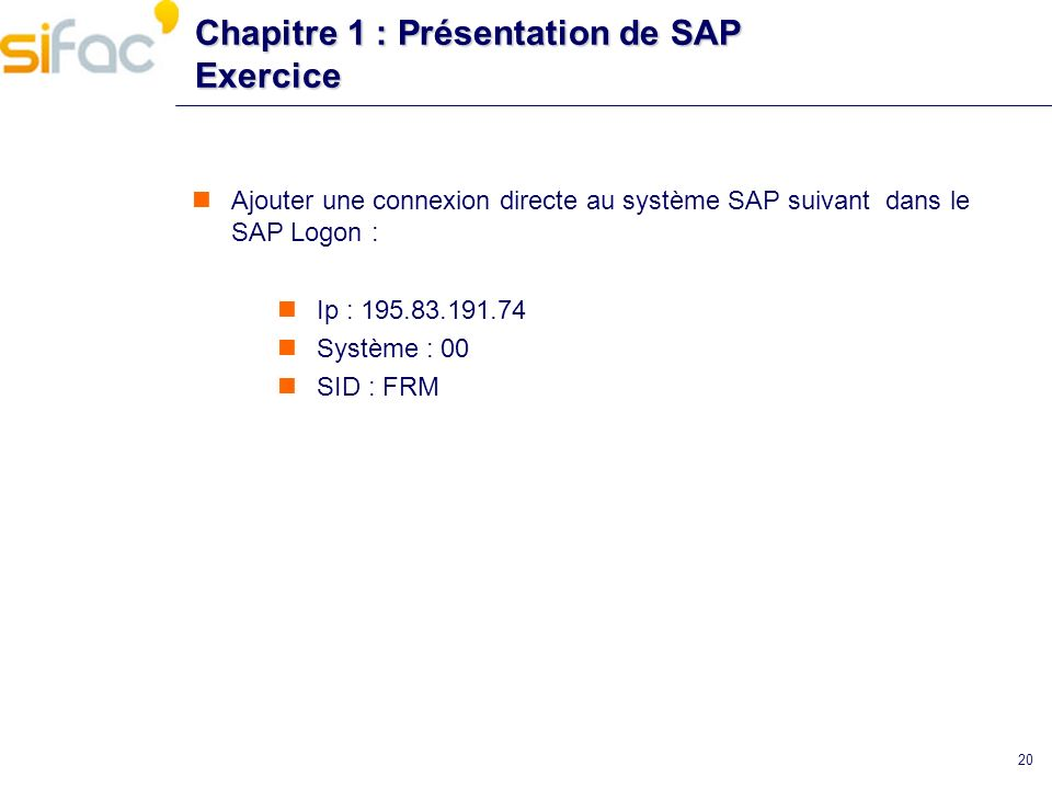 Chapitre 1 : Présentation de SAP Exercice