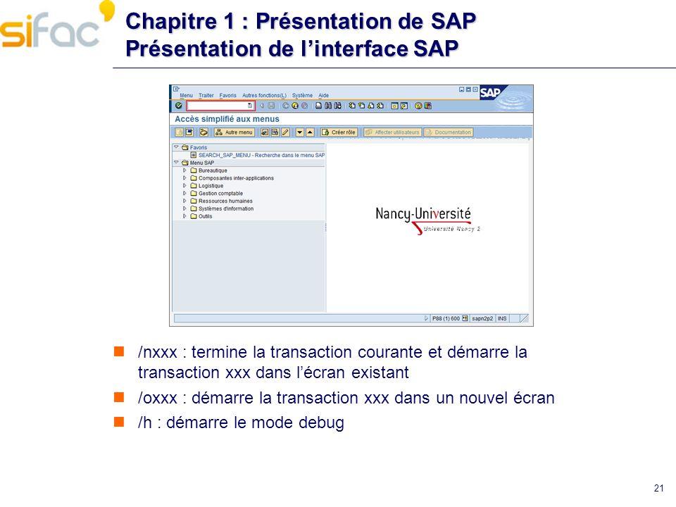 Chapitre 1 : Présentation de SAP Présentation de l'interface SAP