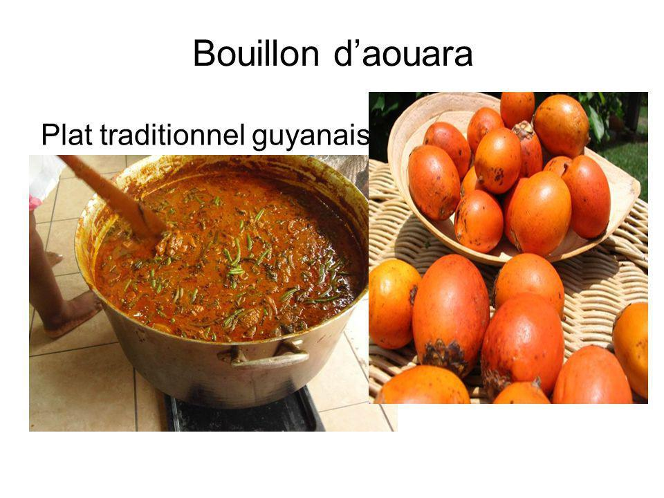 Bouillon d'aouara Plat traditionnel guyanais