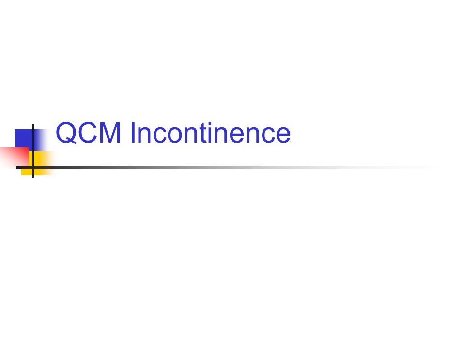 QCM Incontinence