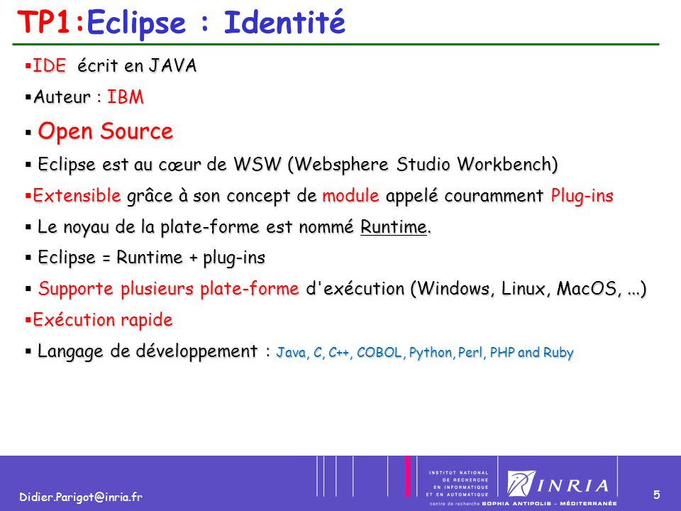 TP1:Eclipse : Identité IDE écrit en JAVA Auteur : IBM Open Source