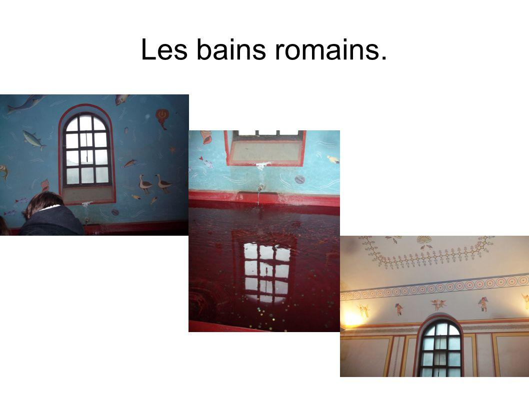 Les bains romains.