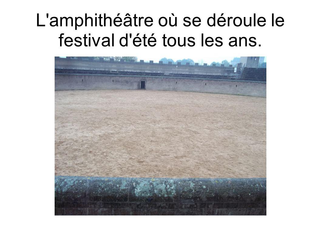 L amphithéâtre où se déroule le festival d été tous les ans.