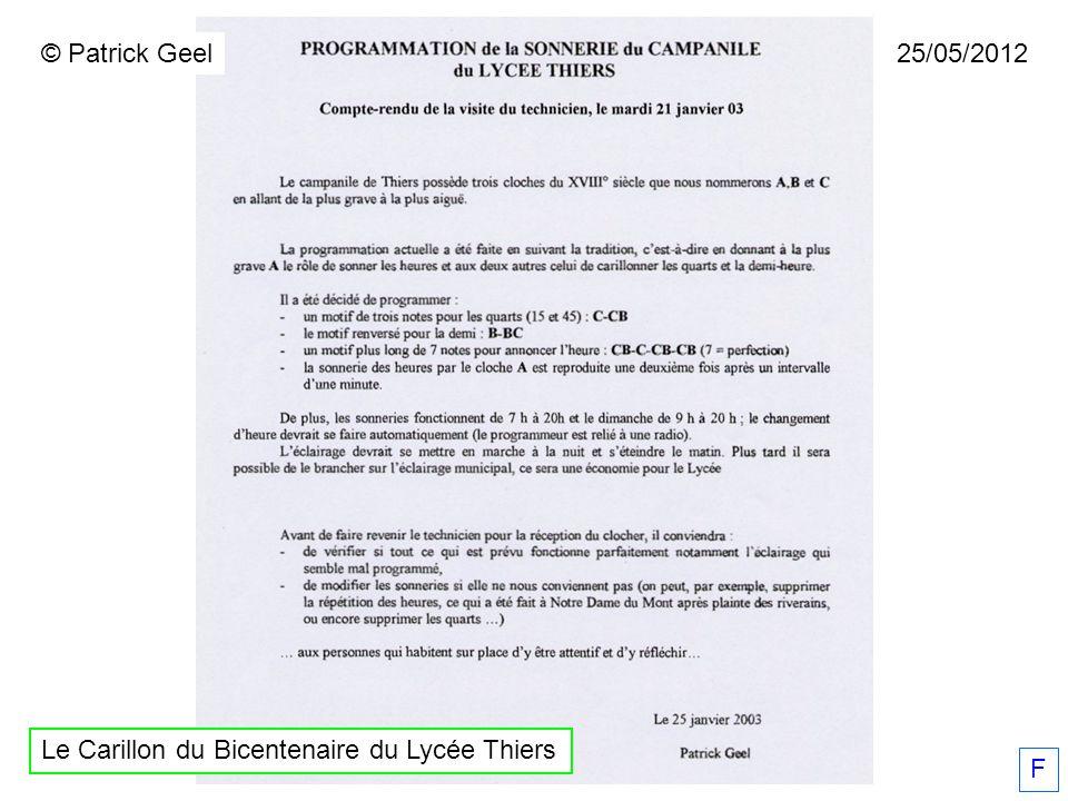 © Patrick Geel 25/05/2012 Le Carillon du Bicentenaire du Lycée Thiers F