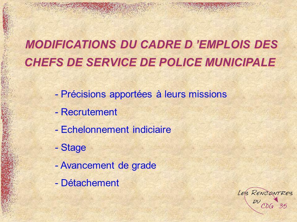 MODIFICATIONS DU CADRE D 'EMPLOIS DES CHEFS DE SERVICE DE POLICE MUNICIPALE