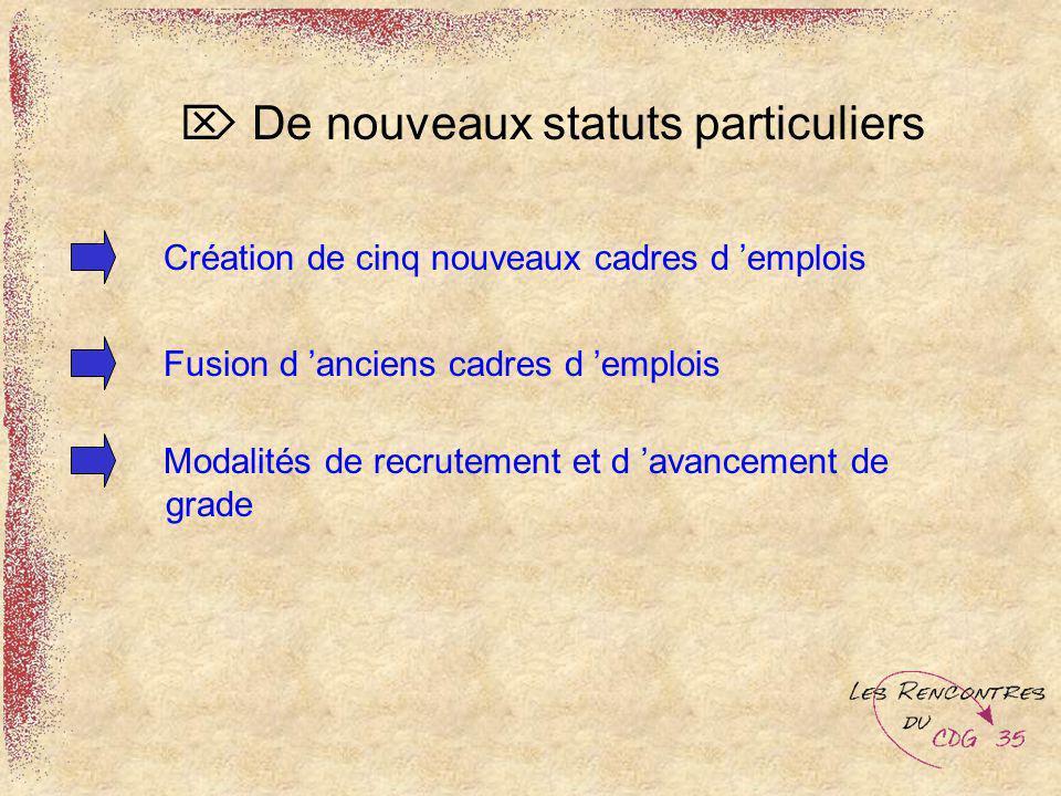  De nouveaux statuts particuliers