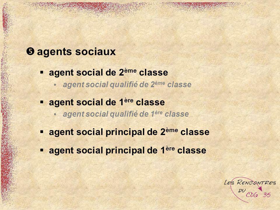 agents sociaux agent social de 2ème classe agent social de 1ère classe